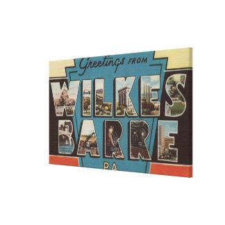 Wilkes-Barre, Pennsylvania - Large Letter Scenes 2 Canvas Print