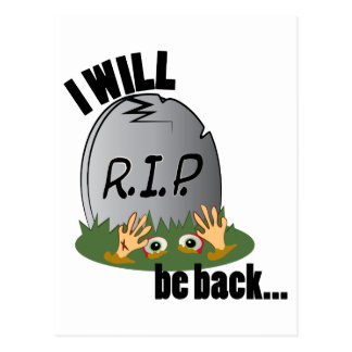 Will Be Back Postcard