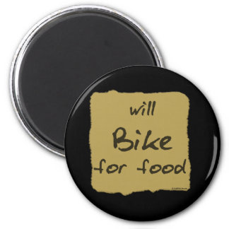 Will Bike For Food 6 Cm Round Magnet
