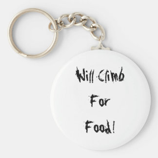 Will Climb For Food Rock Climbing Keychain