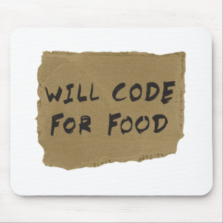 Will Code For Food Mouse Pad