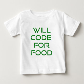 Will Code for Food Tee Shirts