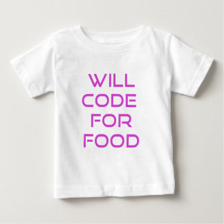 Will Code for Food Shirt