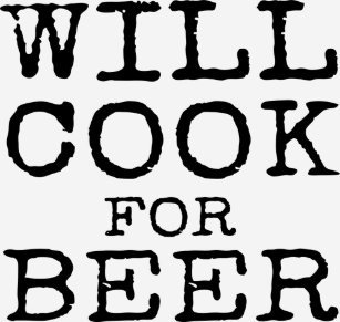 d0fa5308 Will Cook For Beer Funny Chef Gift For Men Women T-Shirt