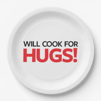 Will Cook for Hugs 9 Inch Paper Plate