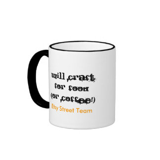 Will Craft for Food (or Coffee!), Etsy Street T... Ringer Mug