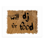 Will DJ For Food Post Cards