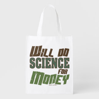 Will Do Science for Money