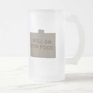Will GM For Food Frosted Glass Beer Mug