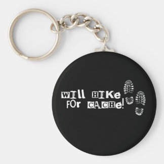 Will Hike For Cache! Basic Round Button Key Ring