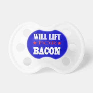 Will Lift For Bacon - Funny Saying Dummy