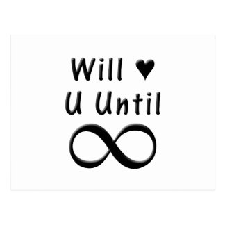Will Love You Until Infinity Postcard