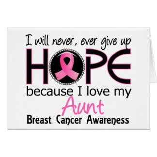 Will Never Give Up Hope Aunt Breast Cancer Greeting Card