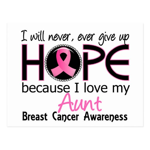 Will Never Give Up Hope Aunt Breast Cancer Post Cards