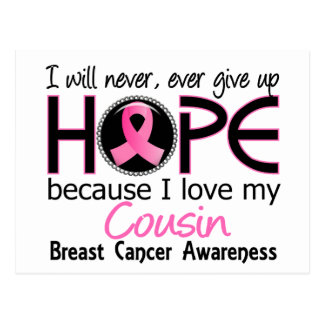 Will Never Give Up Hope Cousin Breast Cancer Postcard