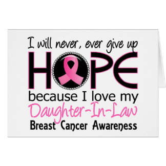 Will Never Give Up Hope Daughter-In-Law Breast Can Greeting Card