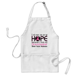 Will Never Give Up Hope Granddaughter Breast Cance Aprons