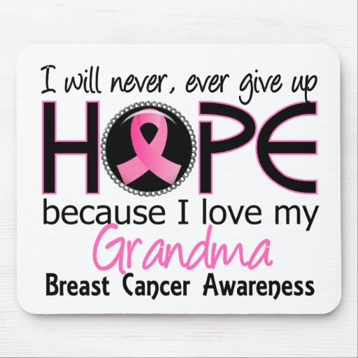 Will Never Give Up Hope Grandma Breast Cancer Mouse Pad