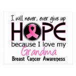 Will Never Give Up Hope Grandma Breast Cancer Postcards