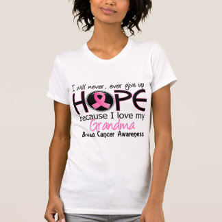 Will Never Give Up Hope Grandma Breast Cancer T-Shirt