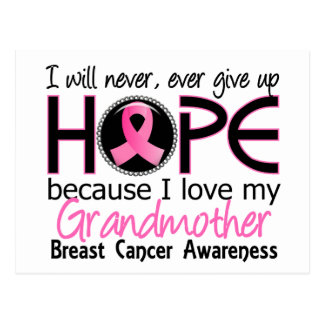 Will Never Give Up Hope Grandmother Breast Cancer Postcard