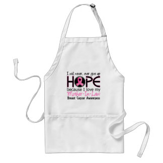 Will Never Give Up Hope Mother-In-Law Breast Cance Standard Apron