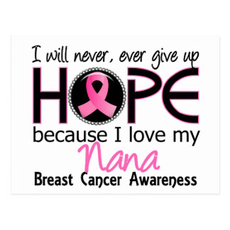 Will Never Give Up Hope Nana Breast Cancer Postcard