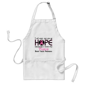 Will Never Give Up Hope Niece Breast Cancer Adult Apron
