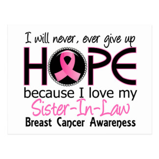 Will Never Give Up Hope Sister-In-Law Breast Cance Postcard