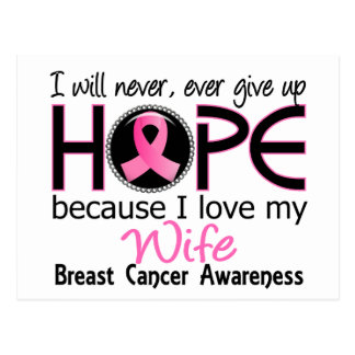 Will Never Give Up Hope Wife Breast Cancer Postcard