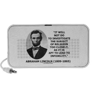 Will Not Do Investigate Religion Closely Lincoln PC Speakers