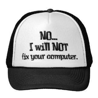 Will NOT Fix Your Computer Cap