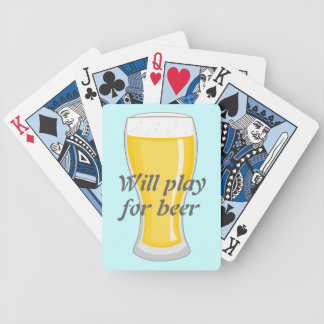 Will Play for Beer fun graphic Bicycle Playing Cards