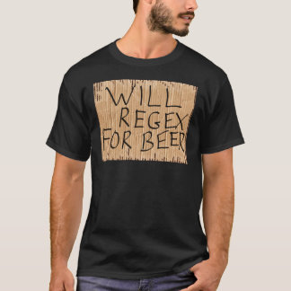 WILL REGEX FOR BEER Black T-Shirt