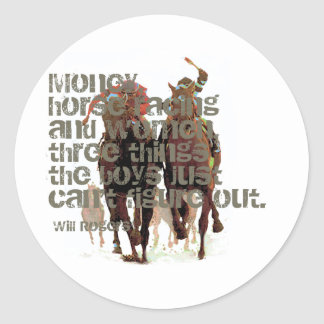 Will Rogers Horse Racing Quote Round Sticker