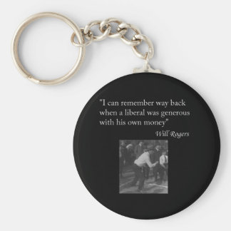 "Will Rogers Quote ""I can remember way back..."" Basic Round Button Key Ring"