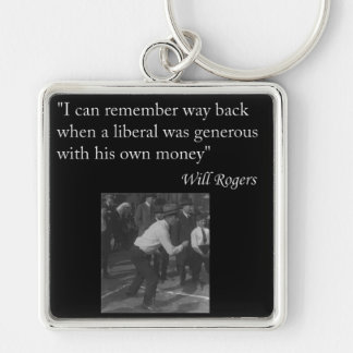 "Will Rogers Quote ""I can remember way back..."" Silver-Colored Square Key Ring"