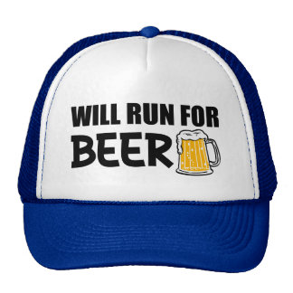 Will Run for Beer funny Cap