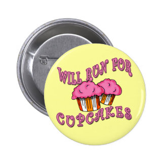 WILL RUN FOR CUPCAKES Running Tees & Gear 6 Cm Round Badge