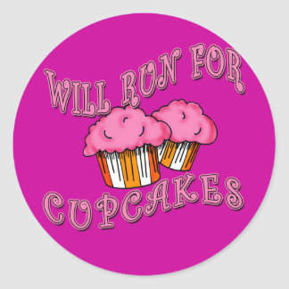 WILL RUN FOR CUPCAKES Running Tees & Gear Classic Round Sticker