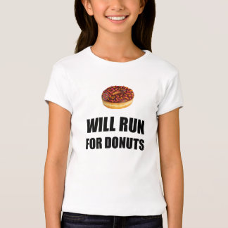 Will Run For Donuts Tee Shirts