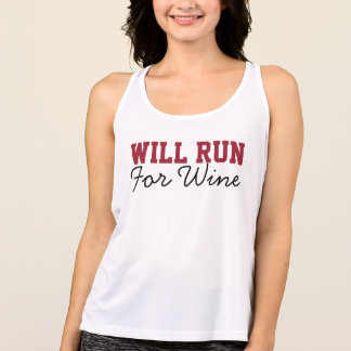 Will Run for Wine, Funny Running Runners Tank Top