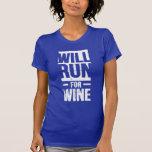 will run for wine shirts