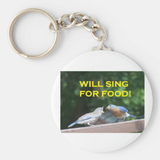Will Sing For Food Key Chain