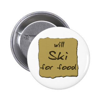 Will Ski For Food 6 Cm Round Badge