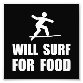 Will Surf For Food Photo