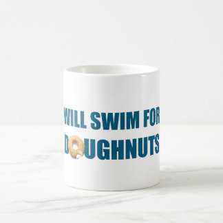 Will Swim for Doughnuts, funny gift Mugs