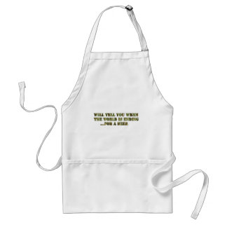Will tell you when the world is ending..for a beer adult apron