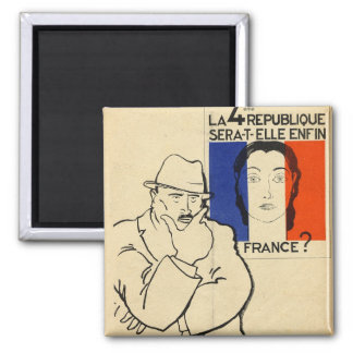 Will the 4th Republic still be France? Magnet