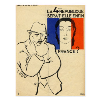Will the 4th Republic still be France? Postcard